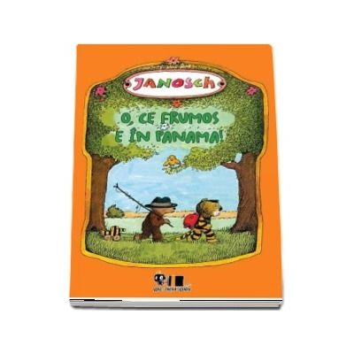 O, ce frumos e în Panama! -  Janosch