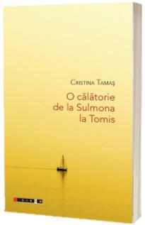 O călătorie de la Sulmona la Tomis