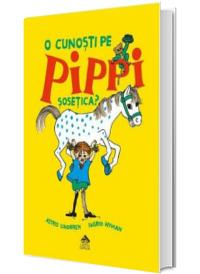 O cunosti pe Pippi Sosetica?