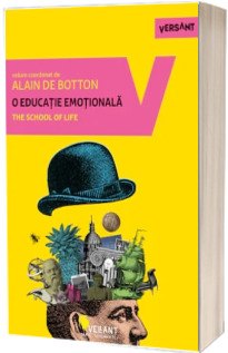 O educatie emotionala. The School of life