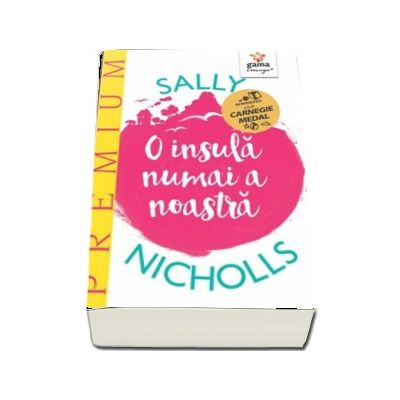 O insula numai a noastra -  Sally Nicholls