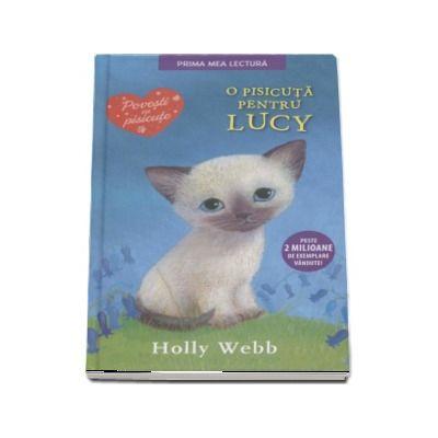 O pisicuta pentru Lucy - Holly Webb