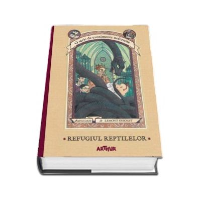 O serie de evenimente nefericite, cartea a II-a. Refugiul Reptilelor