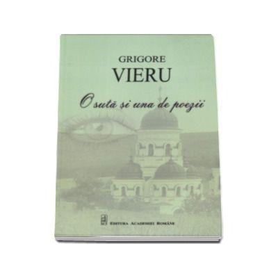 O suta si una de poezii - Grigore Vieru