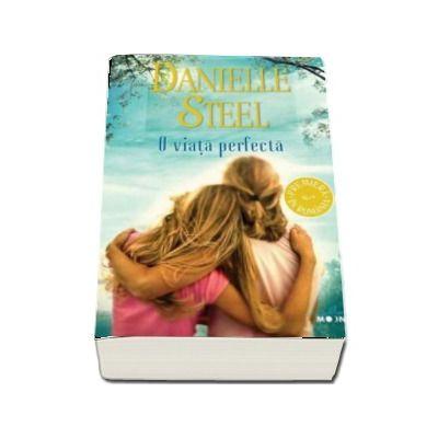 O viata perfecta - Danielle Steel (Colectia Blue Moon)