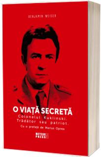 O viata secreta. Colonelul Kuklinski. Tradator sau patriot.