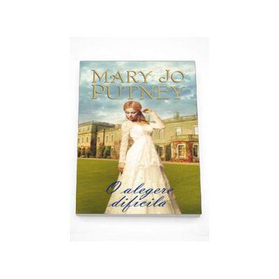 O alegere dificila (Mary Jo Putney)