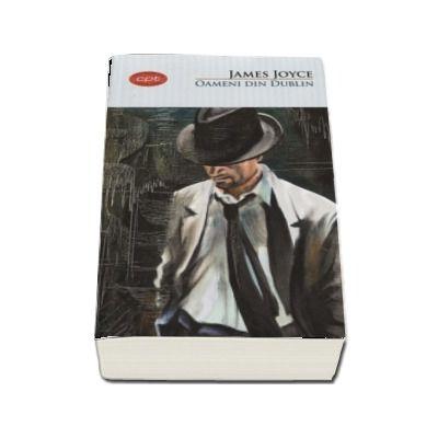 Oameni din Dublin - James Joyce (Colectia Carte pentru toti)