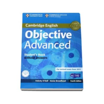 Objective Advanced Students Book without Answers with CD-ROM 4th Edition - Manual pentru clasa a XI-a fara raspunsuri