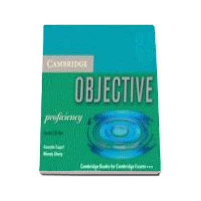 Objective Proficiency Audio CDs (3) - CD Audio pentru clasa a XII-a