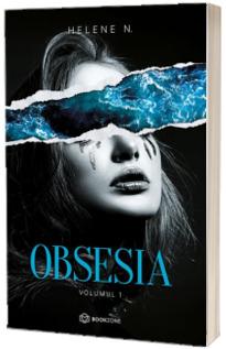 Obsesia - Volumul 1