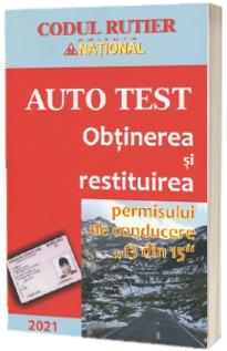 Obtinerea si restituirea permisului de conducere 13 din 15 Auto Test 2021