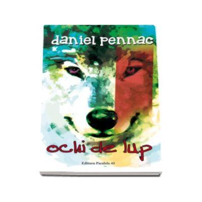 Ochi de lup - Daniel Pennac