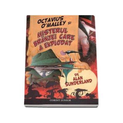 OCTAVIUS O MALLEY si misterul branzei care a explodat