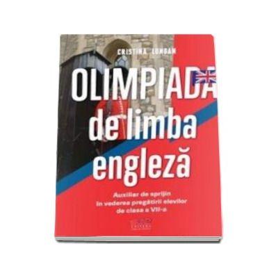 Olimpiada de limba engleza - Auxiliar de sprijin in vederea pregatirii elevilor de clasa a VII-a