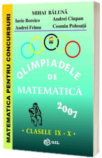 Olimpiadele de matematica 2007 - clasele IX-X