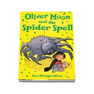 Oliver Moon and the Spider Spell