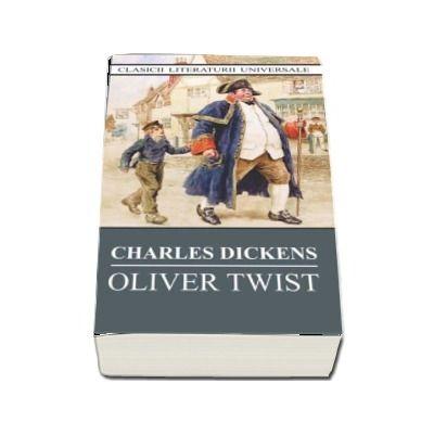 Oliver Twist. Clasicii Literaturii Universale