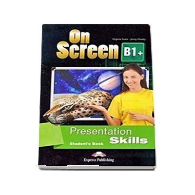 On screen B1 Plus. Presentation skills, student book