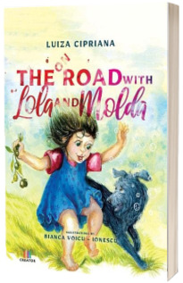 On the Road with Lola and Molda