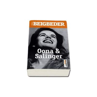 Oona si Salinger - Frederic Beigbeder