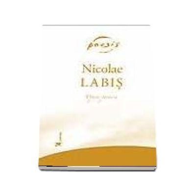 Opera poetica - Nicolae Labis