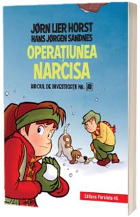 Operatiunea narcisa, editie cartonata. Biroul de investigatii, numarul 2
