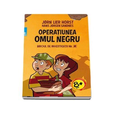 Operatiunea Omul Negru - Biroul de investigatii numarul 2