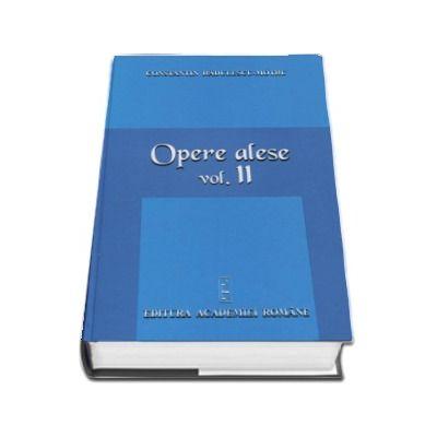 Opere alese volumul II. Vocatia. Factor hotarator in cultura popoarelor. Timp si destin - Constantin Radulescu-Motru