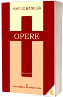 Opere. Volumul XV