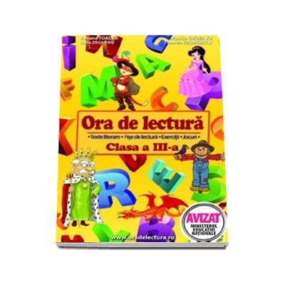 Ora de lectura, clasa a III-a. Texte literare, fise de lectura, exercitii, jocuri (Iarna, Delavrancea si alte povestiri)