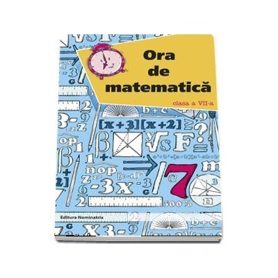 Ora de matematica clasa a VII-a