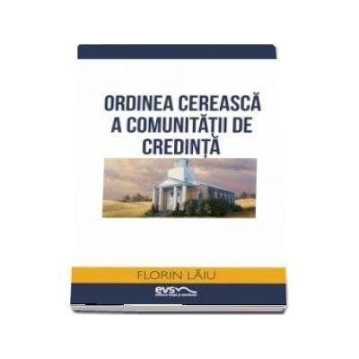 Ordinea cereasca a comunitatii de credinta