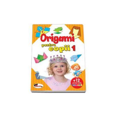 Origami pentru copii 1 - Cartea contine 12 coli hartie pentru origami