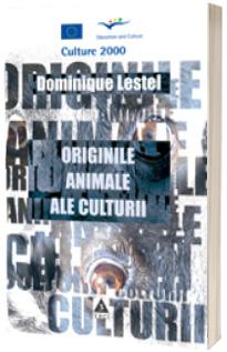 Originile animale ale culturii