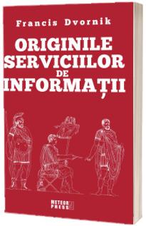 Originile serviciilor de informatii