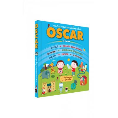 Oscar. Mica mea enciclopedie 3-6 ani