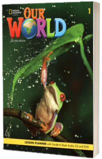 Our World 1, Second Edition. Lesson Planner With Audio CD and DVD
