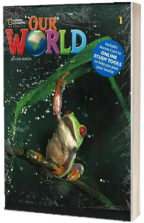 Our World 1, Second Edition. Students Book with eBook, Workbook Code and Online Practice
