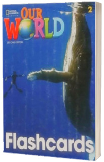 Our World 2, Second Edition. Flashcards