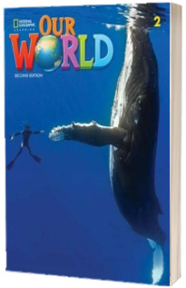 Our World 2, Second Edition. Students Book with eBook, Workbook Code and Online Practice