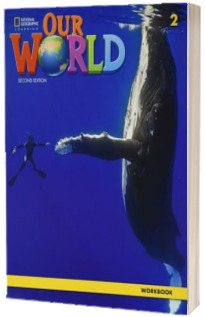 Our World 2, Second Edition. Workbook