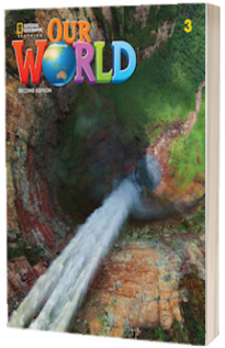 Our World 3, Second Edition. Students Book with eBook Code and Online Practice