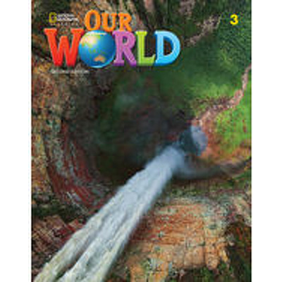 Our World 3, Second Edition. Workbook