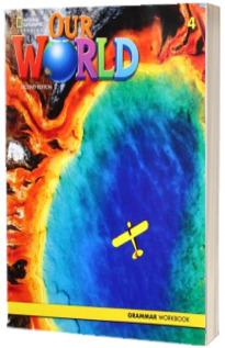 Our World 4, Second Edition. Grammar Workbook