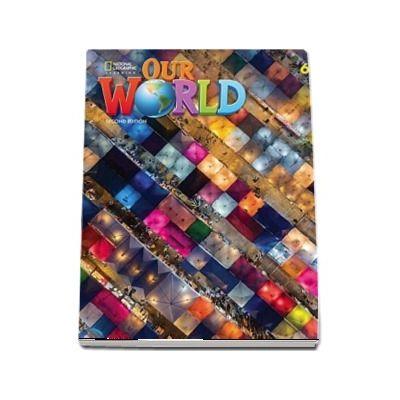 Our World 6, Second Edition. Grammar Workbook
