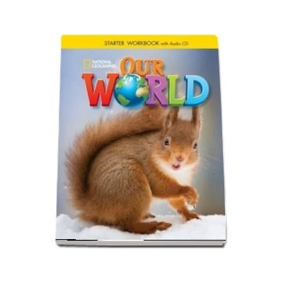 Our World Starter. Workbook with Audio CD