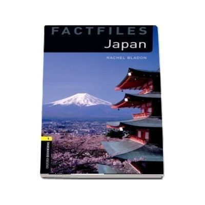 Oxford Bookworms Library Factfiles Level 1. Japan. Book