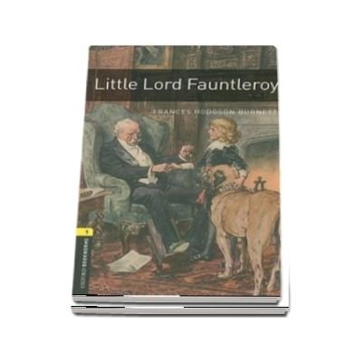 Oxford Bookworms Library Level 1. Little Lord Fauntleroy. Book