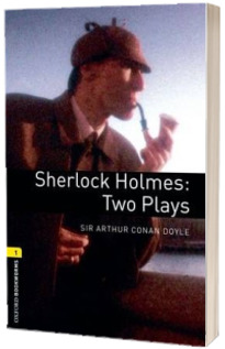 Oxford Bookworms Library Level 1. Sherlock Holmes. Two Plays. Book